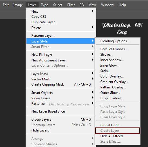 Перевод Layer - Layer Style - Create Layer (Слои - Стиль слоя - Образовать слой) на примере Photoshop CC (2014) (Eng)