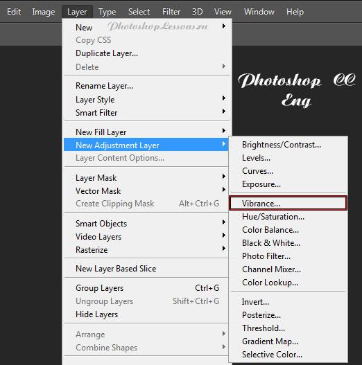 Перевод Layer - New Adjustment Layer - Vibrance (Слои - Новый корректирующий слой - Сочность) на примере Photoshop CC (2014) (Eng)