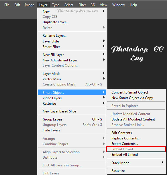 Перевод Layer - Smart Objects - Embed Linked (Слои - Смарт-объект - Встроить связанные) на примере Photoshop CC (2014) (Eng)