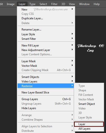 Перевод Layer - Rasterize - Layer (Слои - Растрировать - Слои) на примере Photoshop CC (2014) (Eng)