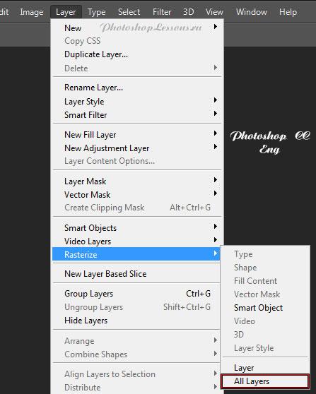 Перевод Layer - Rasterize - All Layers (Слои - Растрировать - Все слои) на примере Photoshop CC (2014) (Eng)