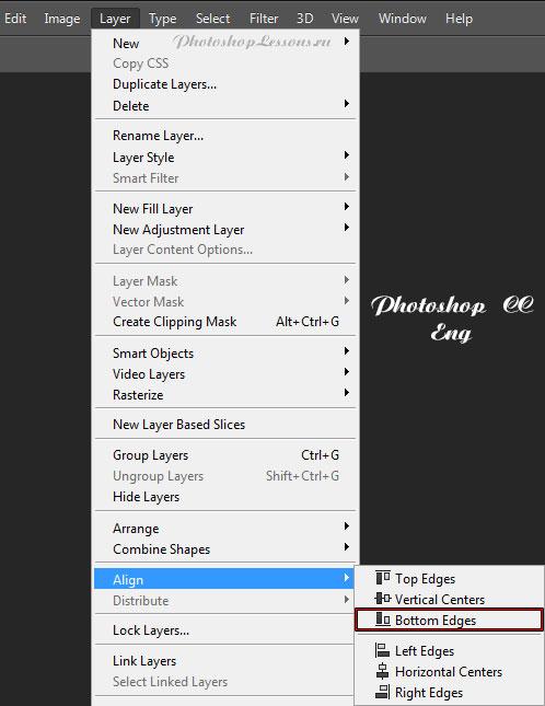 Перевод Layer - Align - Bottom Edges (Слои - Выровнять - Нижние края) на примере Photoshop CC (2014) (Eng)