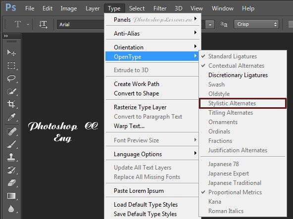 Перевод Type - OpenType - Stylistic Alternates (Текст - OpenType - Альтернативные стили) на примере Photoshop CC (2014) (Eng)