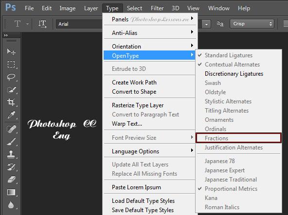 Перевод Type - OpenType - Fractions (Текст - OpenType - Дроби) на примере Photoshop CC (2014) (Eng)