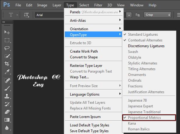 Перевод Type - OpenType - Proportional Metrics (Текст - OpenType - Пропорциональная метрика) на примере Photoshop CC (2014) (Eng)