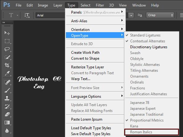 Перевод Type - OpenType - Roman Italics (Текст - OpenType - Курсивы романских шрифтов) на примере Photoshop CC (2014) (Eng)