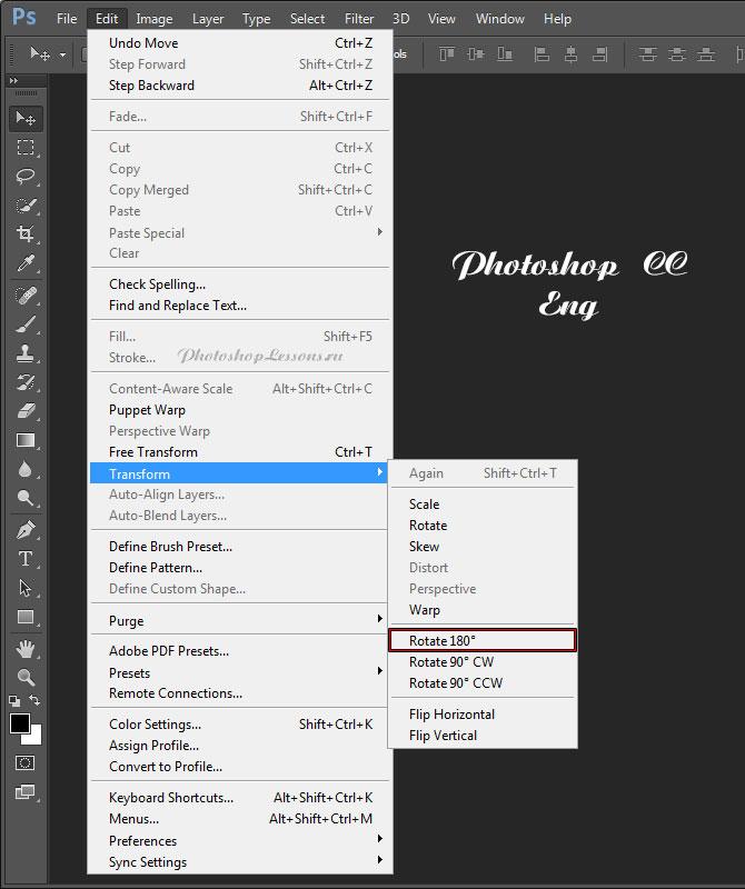 Перевод Редактирование - Трансформирование - Поворот на 180° (Edit - Transform - Rotate 180°) на примере Photoshop CC (2014) (Eng)