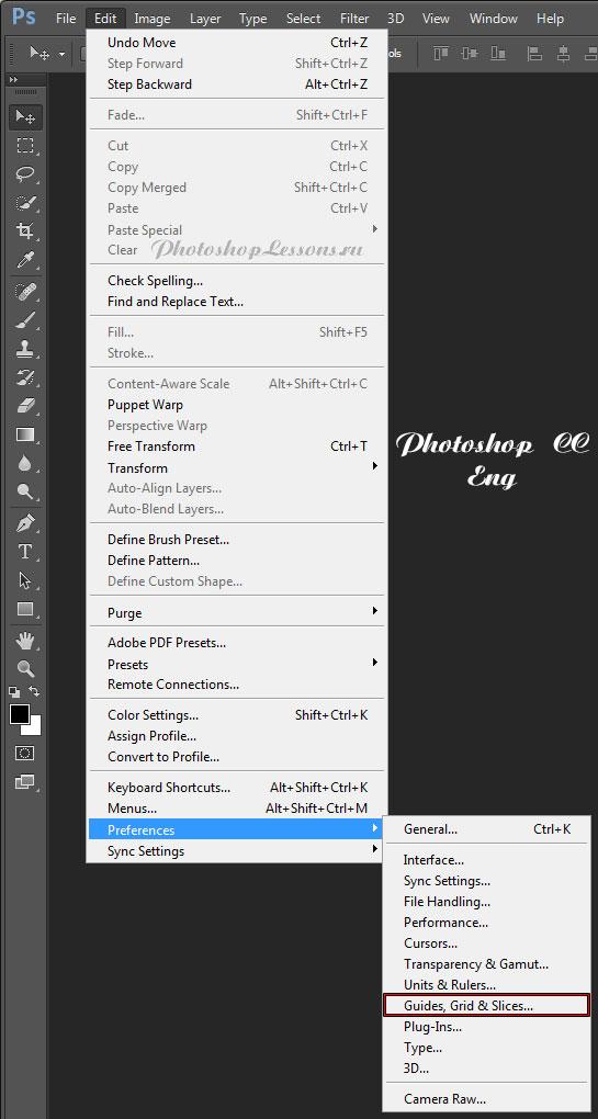 Перевод Edit - Preferences - Guides, Grid & Slices (Редактирование - Направляющие, сетка и фрагменты) на примере Photoshop CC (2014) (Eng)