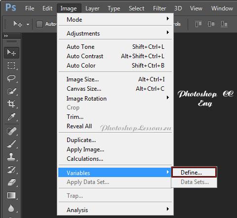 Перевод Image - Variables - Define (Изображение - Переменные - Определить) на примере Photoshop CC (2014) (Eng)
