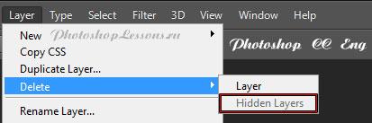 Перевод Layer - Delete - Hidden Layers (Слои - Удалить - Скрытые слои) на примере Photoshop CC (2014) (Eng)