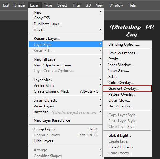 Перевод Layer - Layer Style - Gradient Overlay (Слои - Стиль слоя - Наложение градиента) на примере Photoshop CC (2014) (Eng)