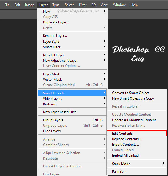 Перевод Layer - Smart Objects - Edit Contents (Слои - Смарт-объект - Редактировать содержимое) на примере Photoshop CC (2014) (Eng)