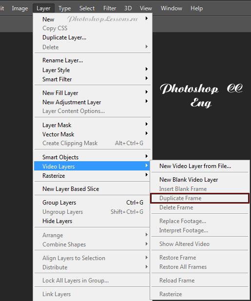 Перевод Layer - Video Layers - Duplicate Frame (Слои - Слои видео - Создать дубликат кадра) на примере Photoshop CC (2014) (Eng)