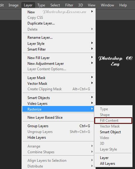 Перевод Layer - Rasterize - Fill Content (Слои - Растрировать - Слой-заливку) на примере Photoshop CC (2014) (Eng)