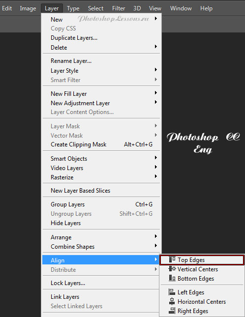 Перевод Layer - Align - Top Edges (Слои - Выровнять - Верхне края) на примере Photoshop CC (2014) (Eng)