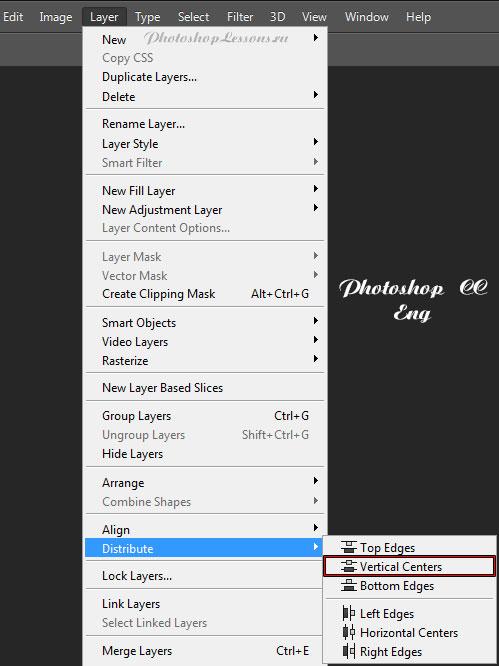 Перевод Layer - Distribute - Vertical Centers (Слои - Распределить - Центры по вертикали) на примере Photoshop CC (2014) (Eng)