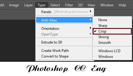 Перевод Type - Anti-Alias - Crisp (Текст - Сглаживание - Четкое) на примере Photoshop CC (2014) (Eng)