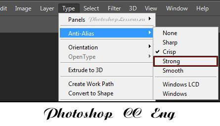 Перевод Type - Anti-Alias - Strong (Текст - Сглаживание - Насыщенное) на примере Photoshop CC (2014) (Eng)