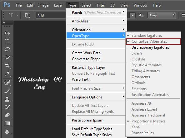 Перевод Type - OpenType - Contextual Alternates (Текст - OpenType - Контекстные варианты начертания) на примере Photoshop CC (2014) (Eng)