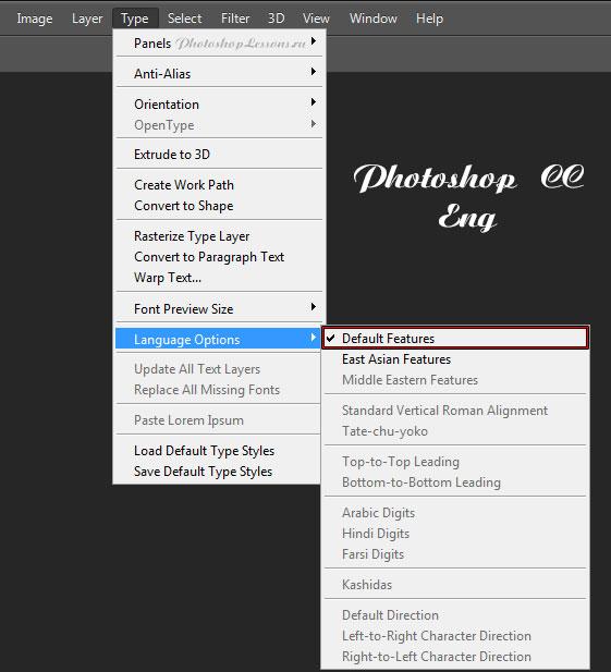 Перевод Type - Language Options - Default Features (Текст - Параметры языка - Функции по умолчанию) на примере Photoshop CC (2014) (Eng)