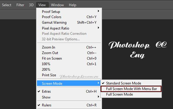 Перевод View - Screen Mode - Full Screen Mode With Menu Bar (Просмотр - Режимы экрана - Во весь экран с главным меню) на примере Photoshop CC (2014) (Eng)